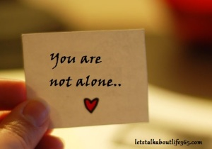 you-are-not-alone
