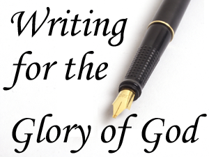 WritingForTheGloryOfGod
